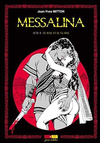 9782918669166: Messalina, Tome 2 (French Edition)