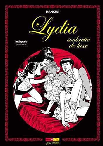 9782918669173: Lydia soubrette de luxe : Intégrale (Tomes 1 à 4) (Sexy bulles)