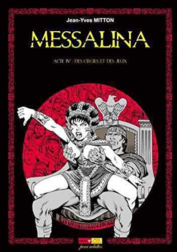 9782918669210: Messalina, Tome 4 : Des orgies et des jeux (Sexy bulles)