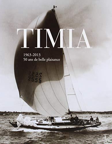 9782918677222: Timia : 50 ans de belle plaisance