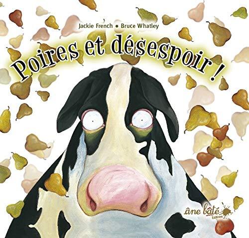 Poires et désespoir!: French, Jackie