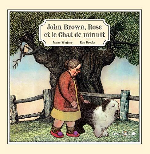 John Brown, Rose et le chat de minuit [nouvelle édition]: Wagner, Jenny