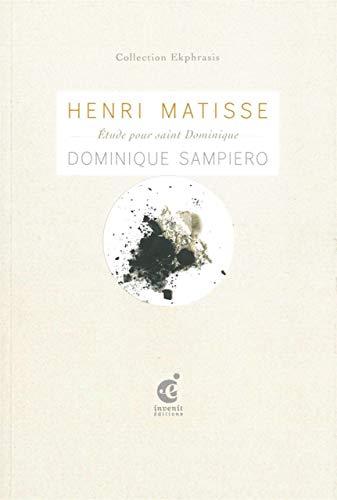 HENRI MATISSE ETUDE POUR SAINT DOMINIQUE: SAMPIERO DOMINIQUE