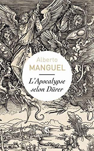 L'Apocalypse selon Dürer : Une lecture de: Alberto Manguel
