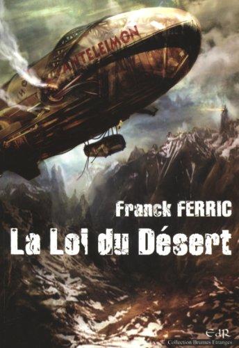 9782918719007: La loi du désert