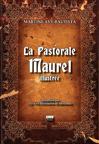 9782918754190: La Pastorale Maurel Illustrée