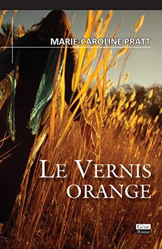 9782918754220: Le vernis orange