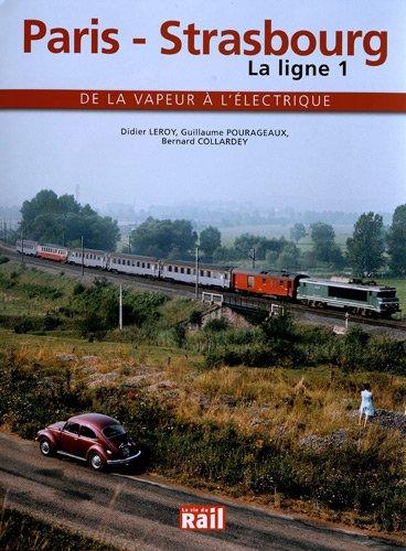 9782918758402: Paris - Strasbourg, la ligne 1
