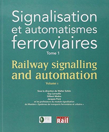 9782918758488: Signalisation et automatismes ferroviaires t.1