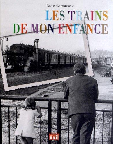 Les trains de mon enfance: Combrexelle