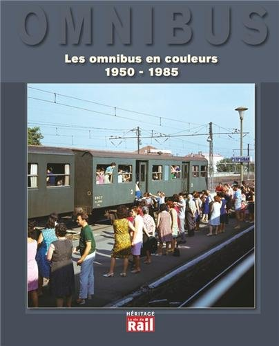 9782918758884: Les omnibus en couleurs 1950-1990