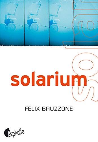 Solarium: Bruzzone, F�lix