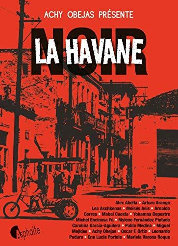 La Havane noir: Achy Obejas