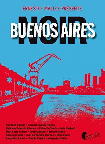 BUENOS AIRES NOIR: MALLO ERNESTO