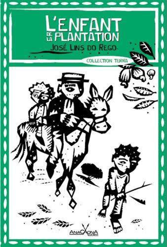 L'enfant de la plantation: José Lins Do