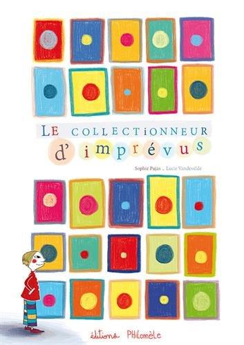 9782918803508: Le Collectionneur d'Imprevus