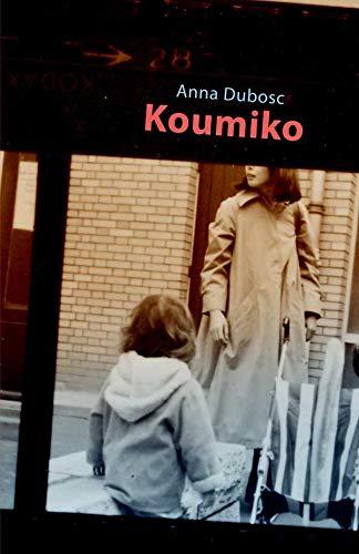 9782918804505: Koumiko