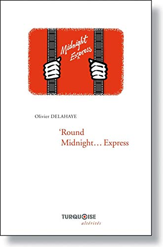 9782918823100: Around midnight express