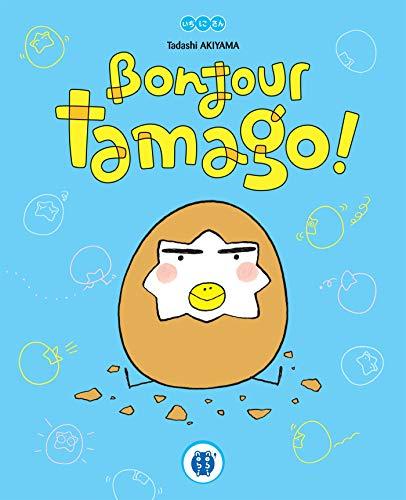 9782918857051: Bonjour tamago !