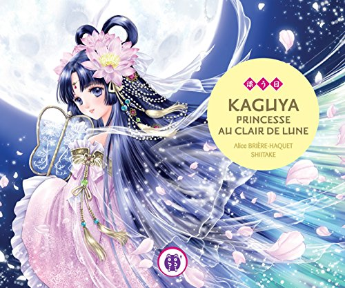 9782918857181: KAGUYA PRINCESSE AU CLAIR DE LUNE
