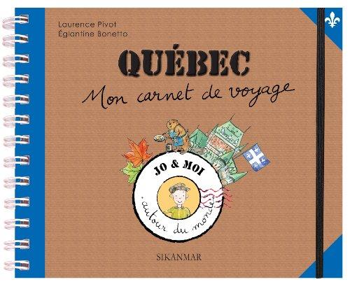 9782918861225: Québec : Mon carnet de voyage