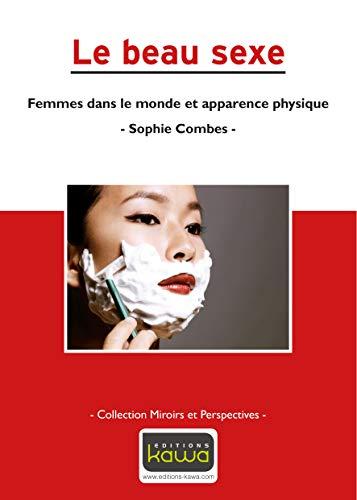 9782918866190: Le beau sexe : Femmes dans le monde et apparence physique (Miroirs et perspectives)