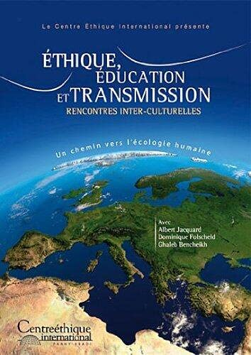 9782918870029: Ethics, education and transmission - inter-cultural meetings + CD [DVD]