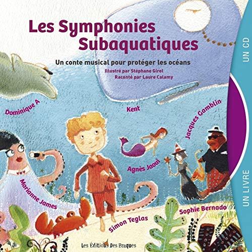 Symphonies subaquatiques (Les): Bour, Val�rie