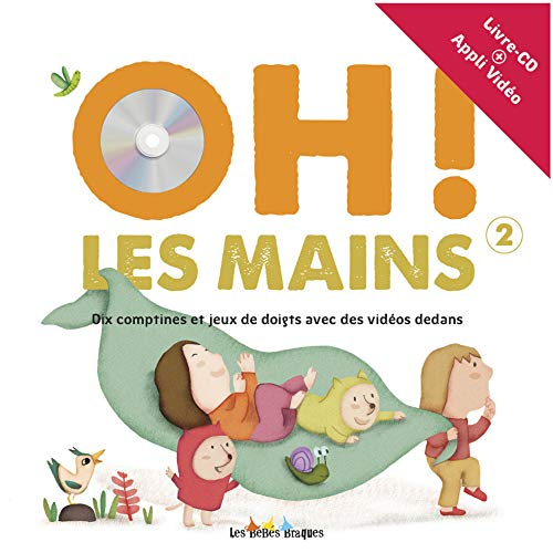 9782918911647: Oh ! les mains : Tome 2 (1CD audio)