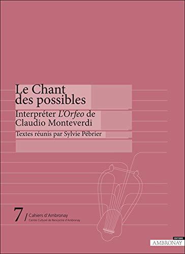Le Chant des possibles, interpreter L'Orfeo de: Sylvie Pébrier; Marianne