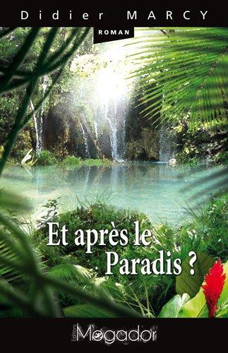 9782918977155: Et après le paradis ?