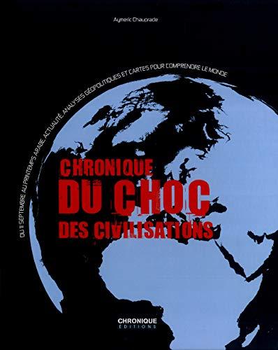 9782918978800: Chronique du choc des civilisations