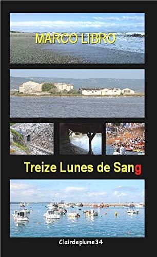 9782918997306: Treize Lunes de Sang