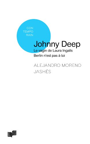 9782919000845: Johnny Depp / le Vagin de Laura Ingalls / Berlin N'Est