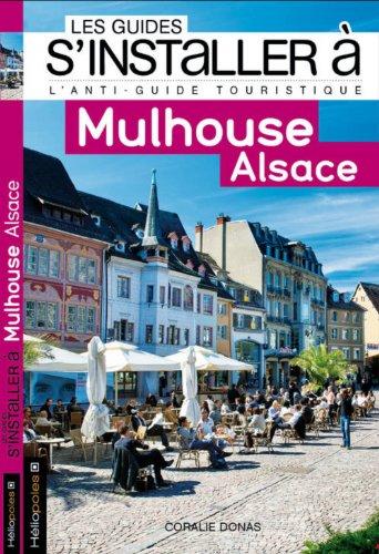 9782919006120: Mulhouse Alsace