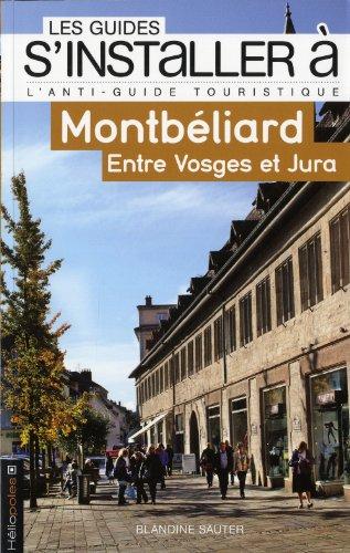 S'installer à Montbéliard - Entre Vosges et Jura: Sauter, Blandine