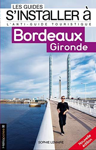9782919006274: Bordeaux, Gironde