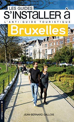 9782919006304: S'installer à Bruxelles