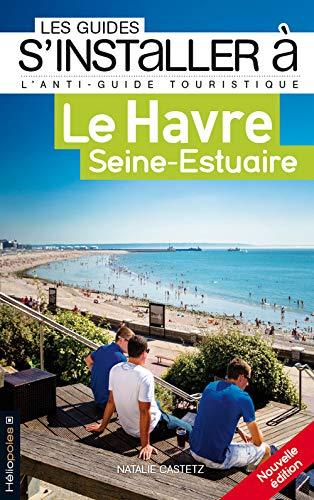 9782919006434: Le Havre Seine-Estuaire