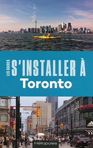 9782919006779: S'installer à Toronto 1ed