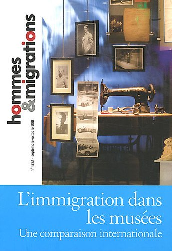 9782919040100: Hommes & Migrations, N� 1293, Septembre-o : L'immigration dans les mus�es : Une comparaison internationale