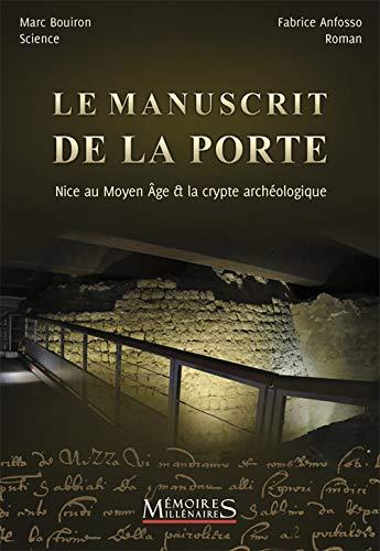9782919056170: Le manuscrit de la porte (Nice au Moyen Age et la crypte archéologique)