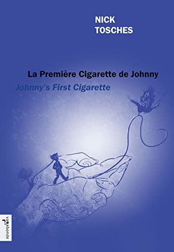 9782919067138: Johnny's First Cigarette - La première cigarette de Johnny (English and French Edition)