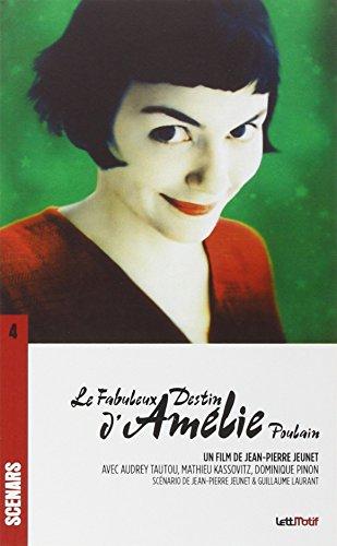 Le Fabuleux Destin d'Amelie Poulain (9782919070183) by [???]
