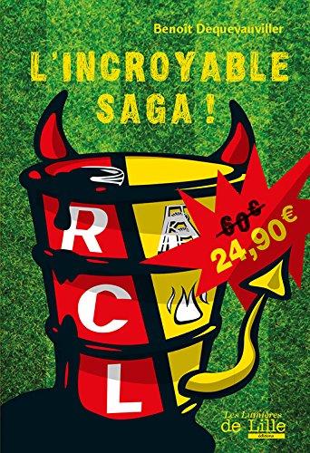 9782919111237: RCL, l'incroyable saga