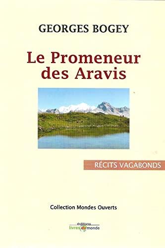 9782919117055: Le promeneur des Aravis