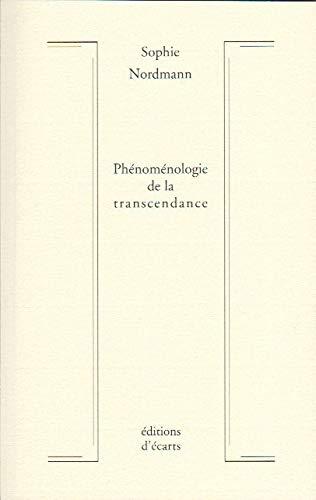 9782919121076: Phénoménologie de la Transcendance