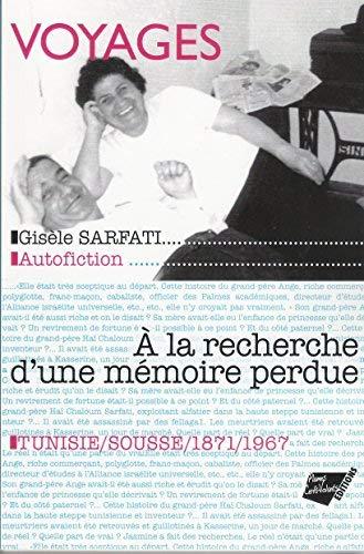 9782919143009: VOYAGES : � LA RECHERCHE D'UNE M�MOIRE PERDUE : SOUSSE, 1871-1967