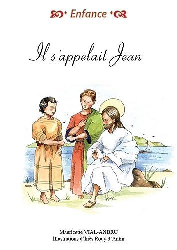 9782919158348: Il s'appelait Jean