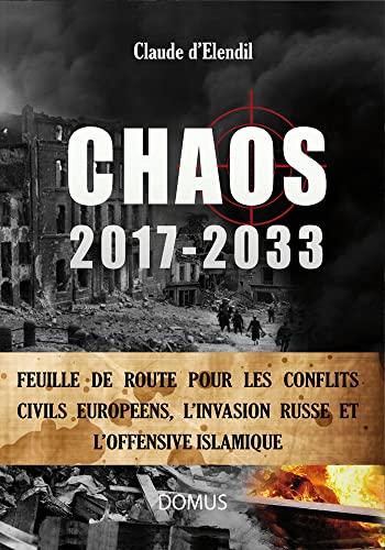 9782919158713: Chaos 2017-2033